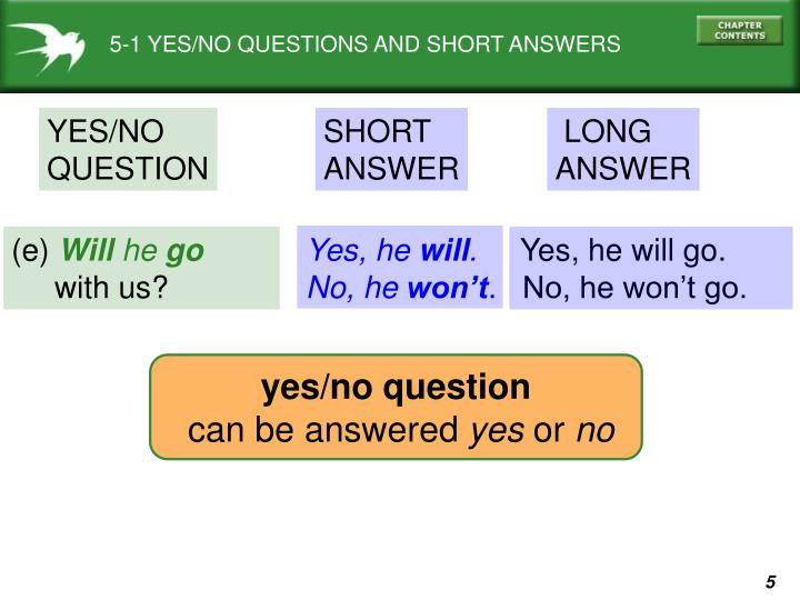 5-1 YES/NO QUESTIONS AND SHORT ANSWERS