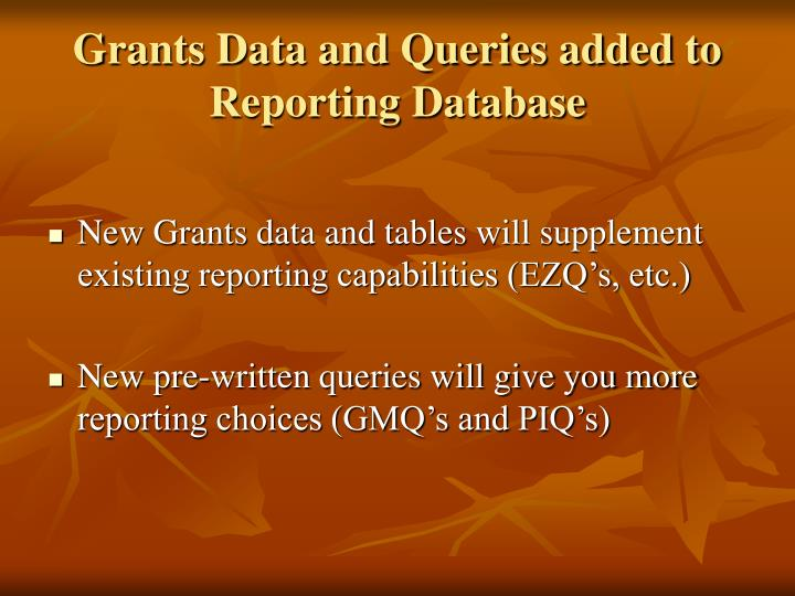 Grants data and queries added to reporting database