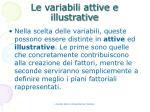 le variabili attive e illustrative