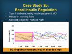case study 2b basal insulin regulation
