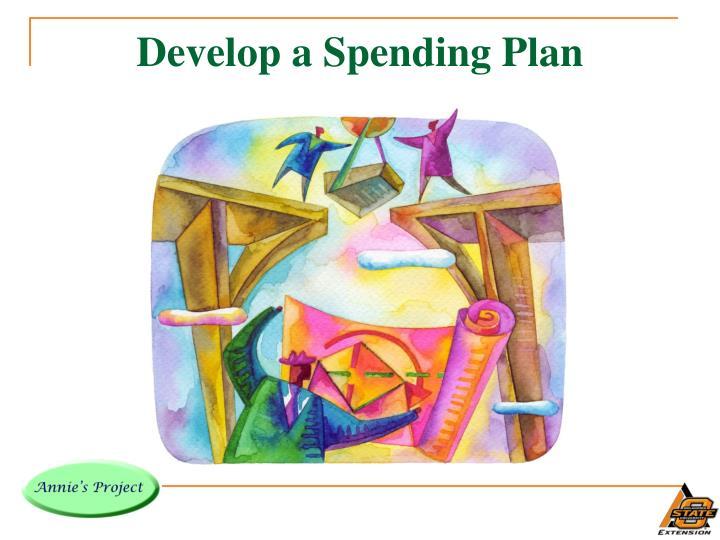 Develop a Spending Plan