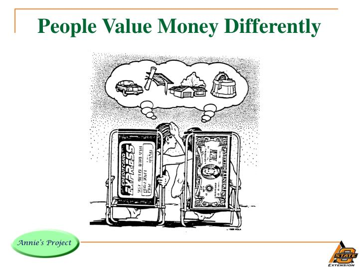 People Value Money Differently