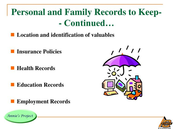 Personal and Family Records to Keep-- Continued…