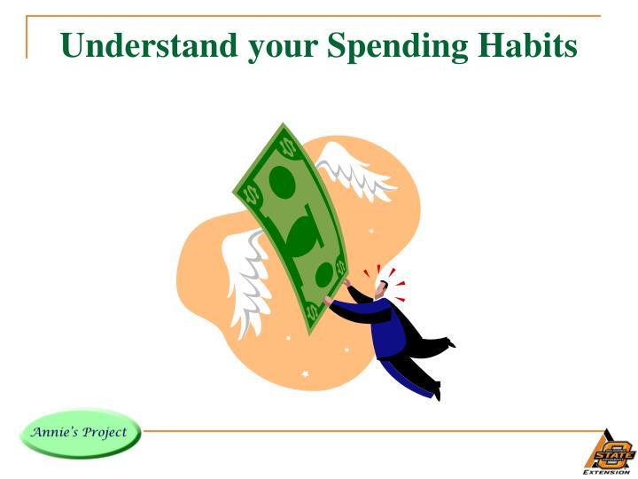 Understand your spending habits