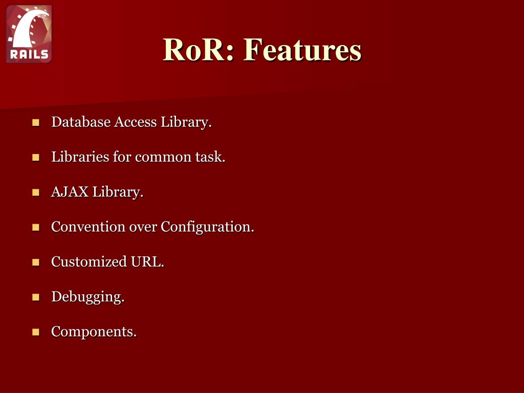 RoR: Features