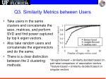 q3 similarity metrics between users3
