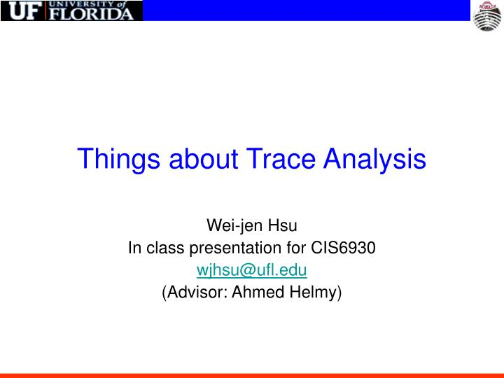 things about trace analysis n.