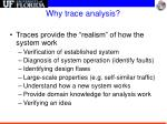 why trace analysis