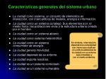 caracter sticas generales del sistema urbano
