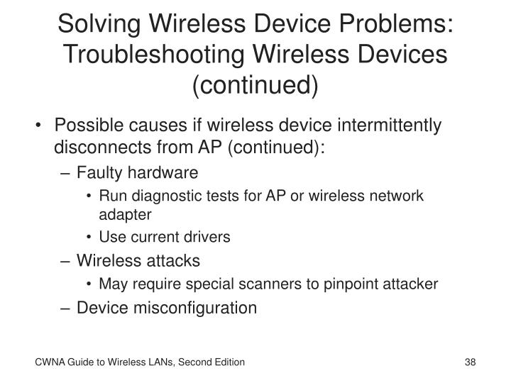 Solving Wireless Device Problems: Troubleshooting Wireless Devices (continued)