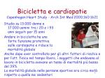 bicicletta e cardiopatie copenhagen heart study arch int med 2000 160 1621