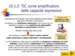 10 1 5 tic come amplificatore delle capacit espressive