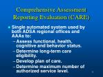 comprehensive assessment reporting evaluation care