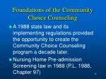 foundations of the community choice counseling