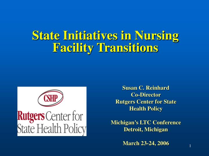 state initiatives in nursing facility transitions n.