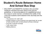 student s route between home and school bus stop