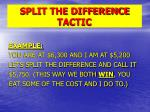 split the difference tactic