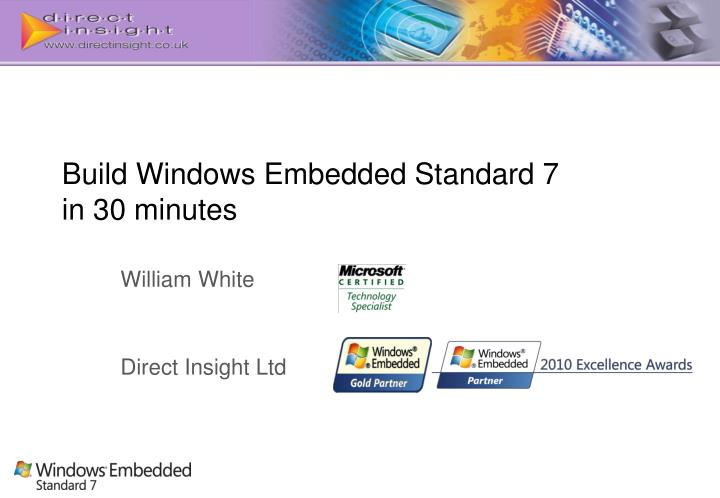 build windows embedded standard 7 in 30 minutes n.