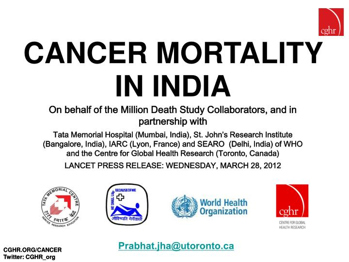 CANCER MORTALITY IN INDIA