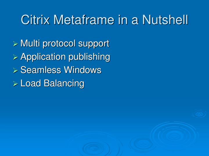 Citrix Metaframe in a Nutshell