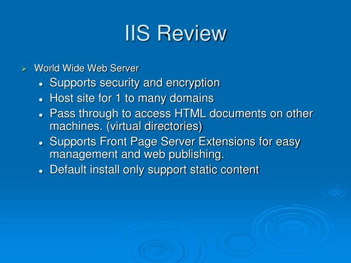 IIS Review