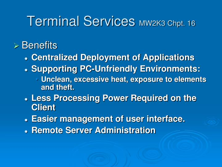 Terminal services mw2k3 chpt 16