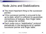 node joins and stabilizations