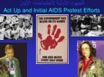 act up and initial aids protest efforts