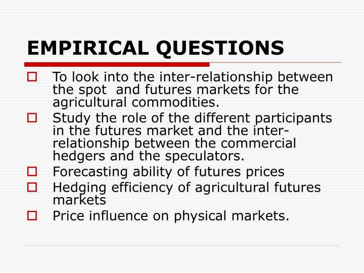 Empirical questions