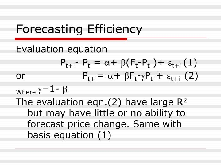 Forecasting Efficiency