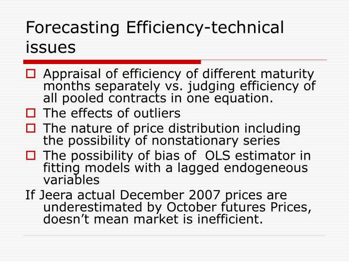 Forecasting Efficiency-technical issues