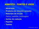 asbesto fontes e usos