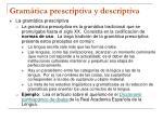 gram tica prescriptiva y descriptiva