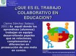 que es el trabajo colaborativo en educacion