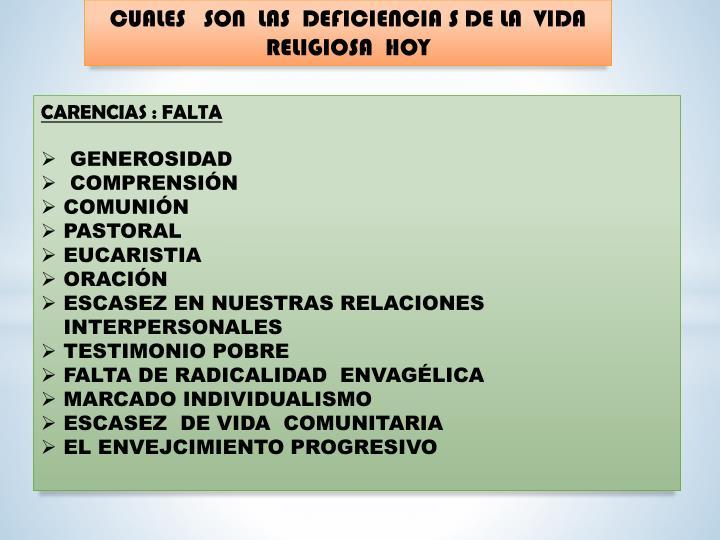 CUALES   SON  LAS  DEFICIENCIA S DE LA  VIDA  RELIGIOSA  HOY