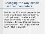 changing the way people use their computers