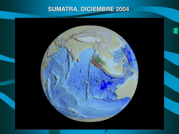 SUMATRA, DICIEMBRE 2004