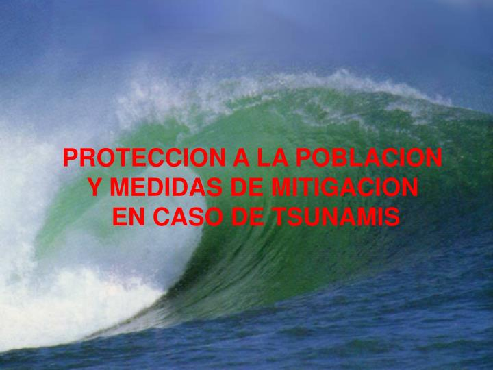 PROTECCION A LA POBLACION
