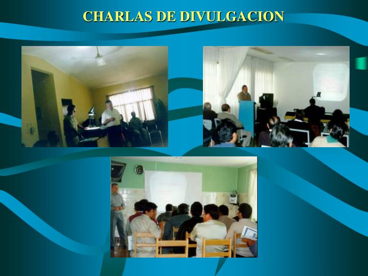 CHARLAS DE DIVULGACION