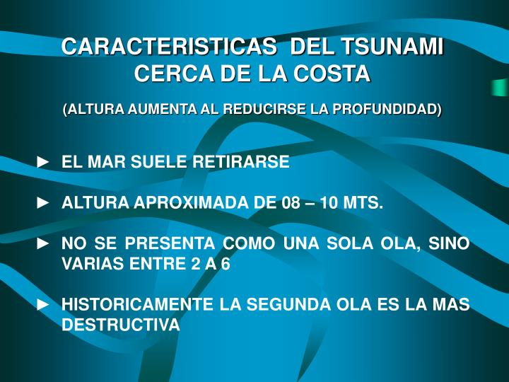 CARACTERISTICAS  DEL TSUNAMI