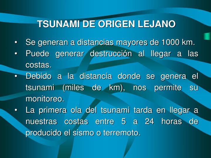 TSUNAMI DE ORIGEN LEJANO