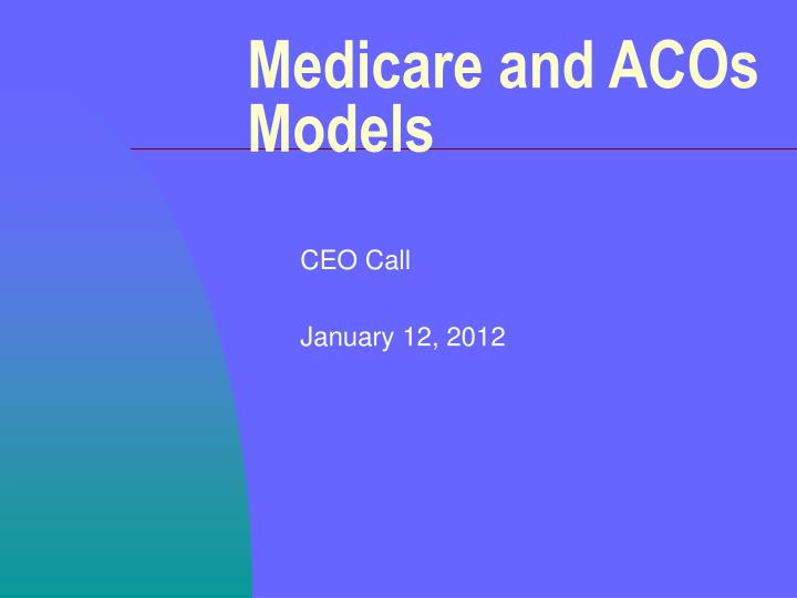 Medicare and acos models