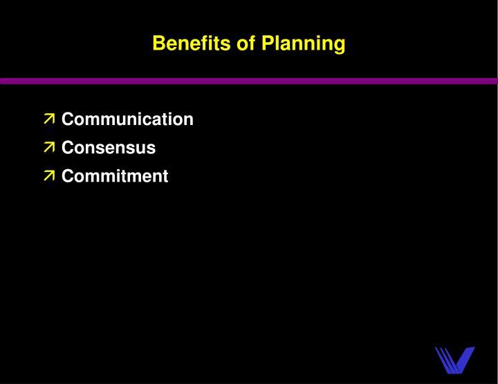 Benefits of Planning