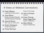 9 views on midwest connections