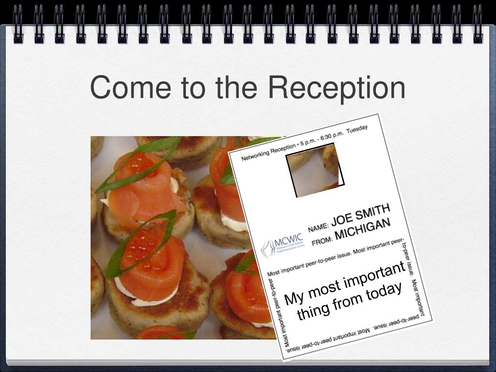 Come to the Reception