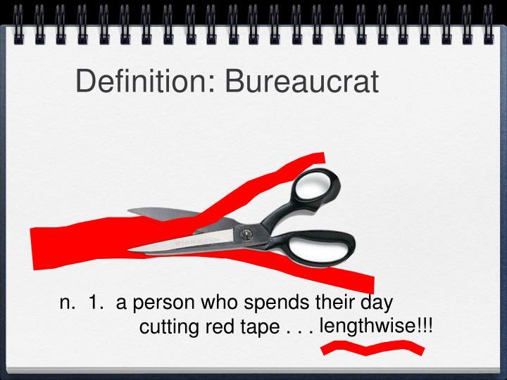 Definition bureaucrat
