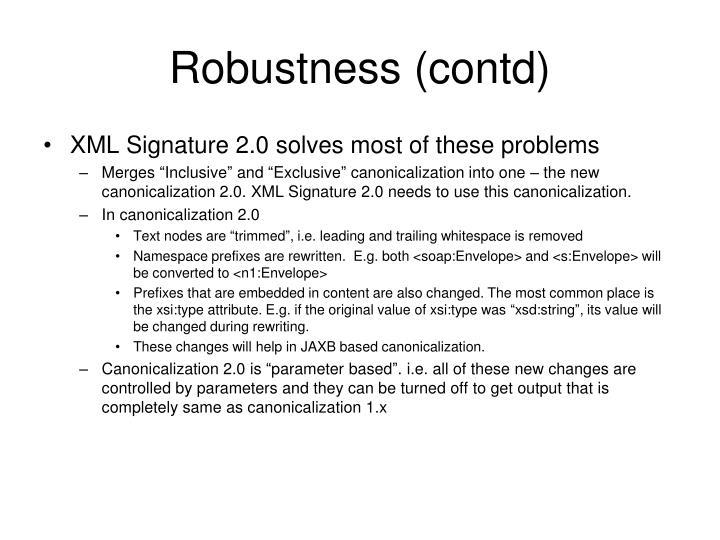 Robustness (contd)
