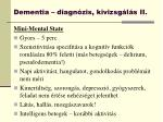 dementia diagn zis kivizsg l s ii
