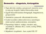 dementia diagn zis kivizsg l s