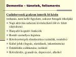 dementia t netek felismer s